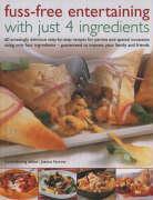 Fuss-Free Entertaining with Just 4 Ingredients als Taschenbuch