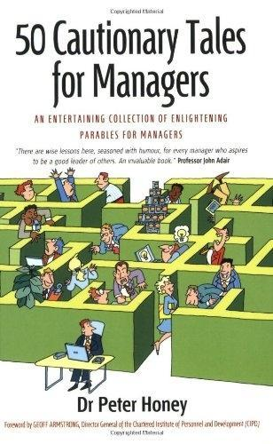 50 Cautionary Tales for Managers: An Entertaining Collection of Enlightening Parables for Managers als Taschenbuch