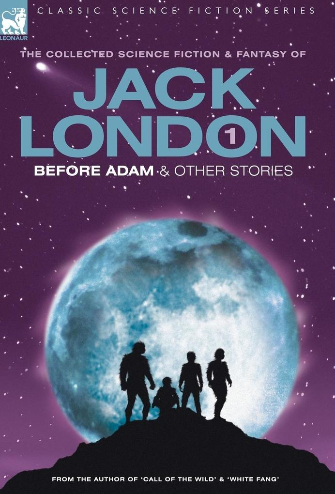 Jack London 1 - Before Adam & other stories als Buch