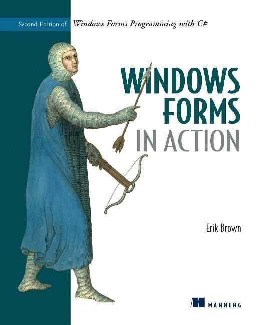 Windows Forms in Action: Second Edition of Windows Forms Programming with C# als Taschenbuch