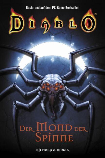 Diablo 04. Der Mond der Spinne als Buch