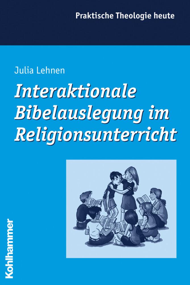 Interaktionale Bibelauslegung im Religionsunterricht als Buch