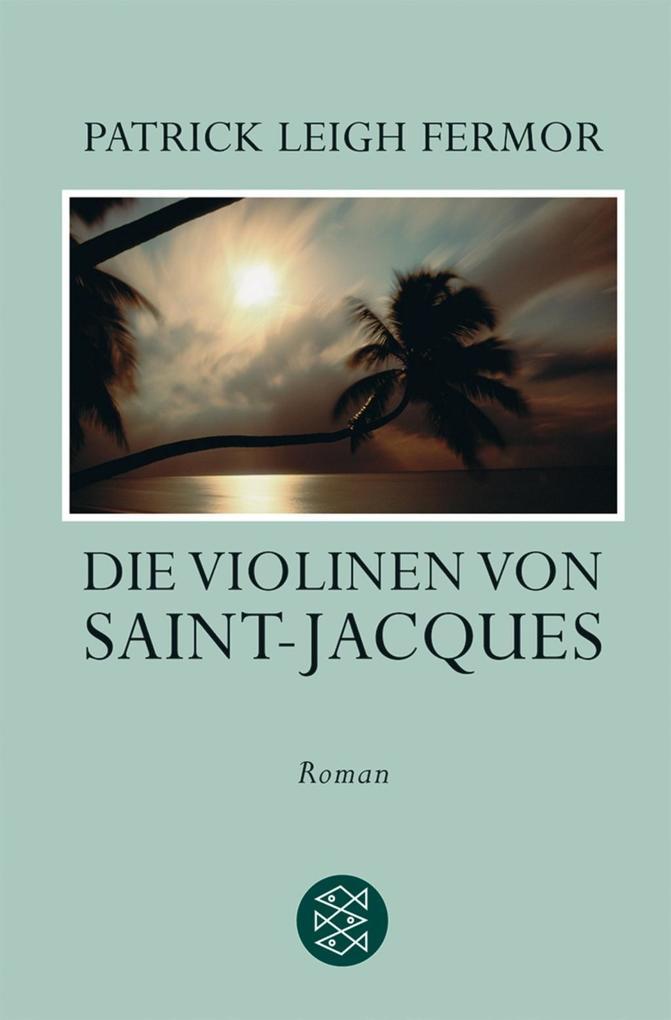Die Violinen von Saint-Jacques als Taschenbuch