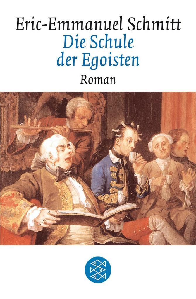Die Schule der Egoisten als Taschenbuch