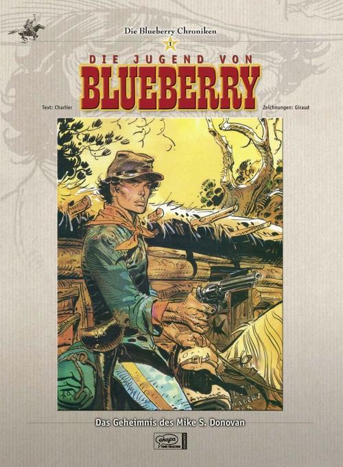 Die Jugend von Blueberry - Das Geheimnis des Mike S. Donovan als Buch