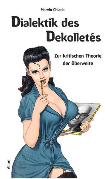 Dialektik des Dekolletés als Buch