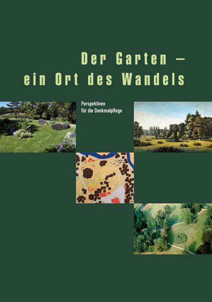 Der Garten - ein Ort des Wandels als Buch