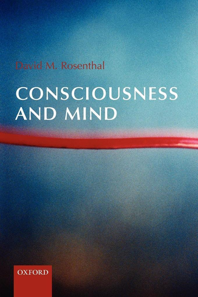 Consciousness and Mind als Buch