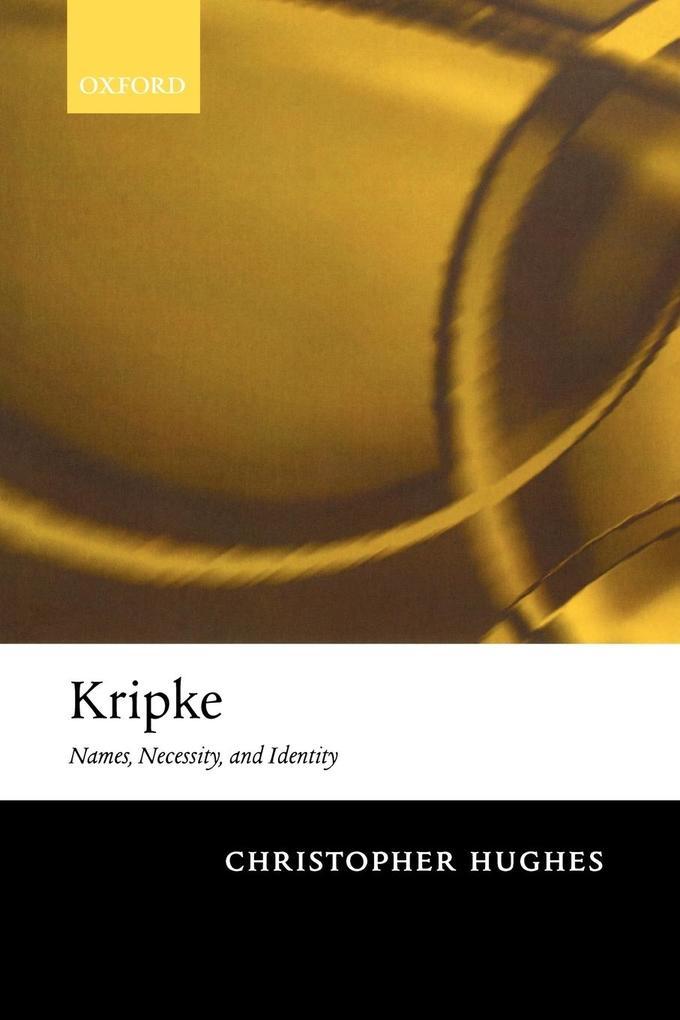 Kripke: Names, Necessity, and Identity als Buch