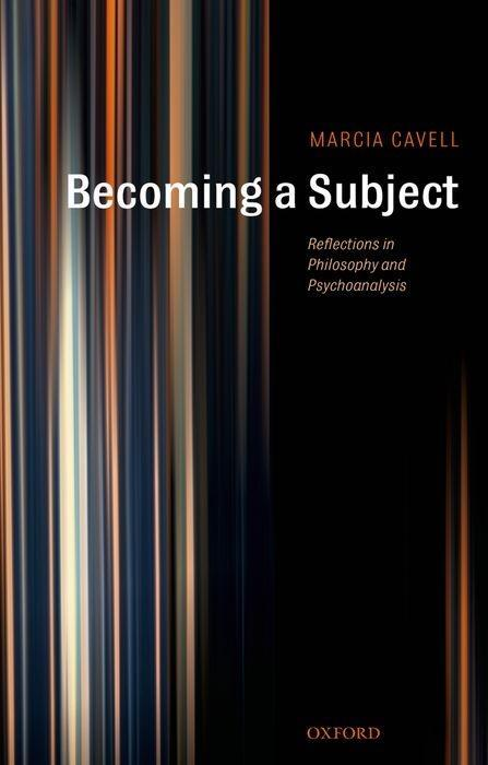 Becoming a Subject: Reflections in Philosophy and Psychoanalysis als Buch