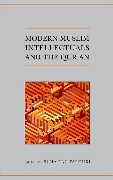Modern Muslim Intellectuals and the Qur'an als Buch
