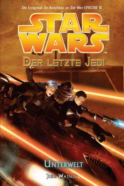 Star Wars. Der letzte Jedi 03 - Unterwelt als Buch
