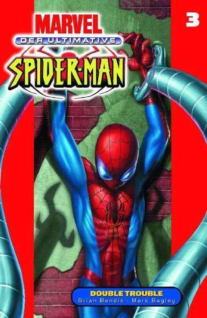 Der Ultimative Spider-Man 03 - Double Trouble als Buch