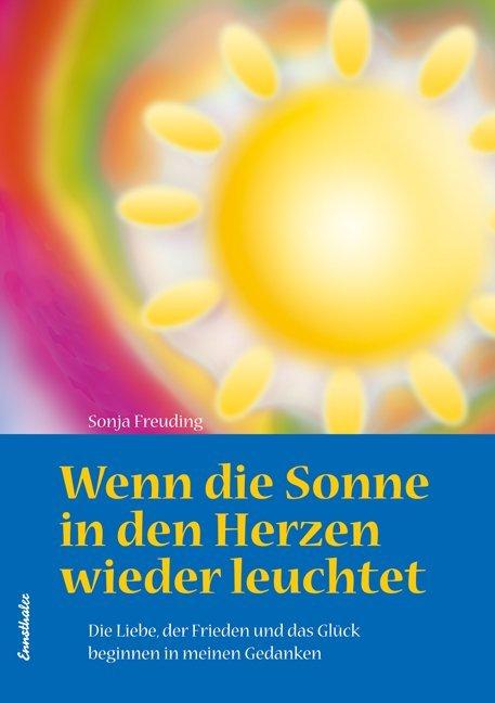 Wenn die Sonne in den Herzen wieder leuchtet als Buch