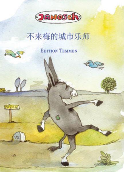 Die Bremer Stadtmusikanten. Chinesische Ausgabe als Buch