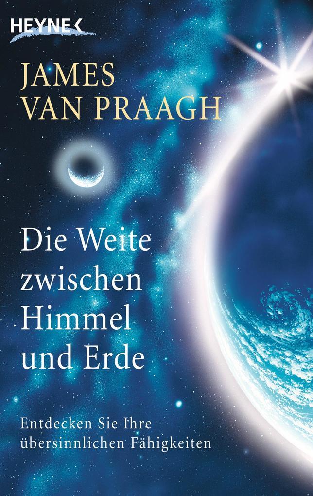 Die Weite zwischen Himmel und Erde als Taschenbuch