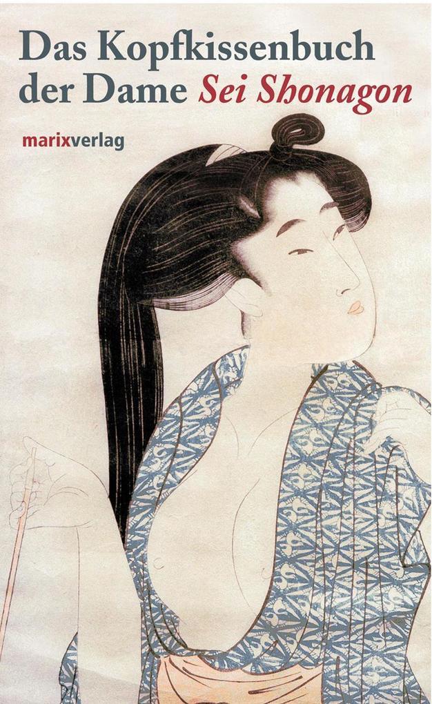 Das Kopfkissenbuch der Dame Sei Shonagon als Buch