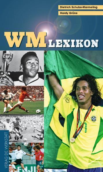 Lexikon der Fußball-Weltmeisterschaften als Buch