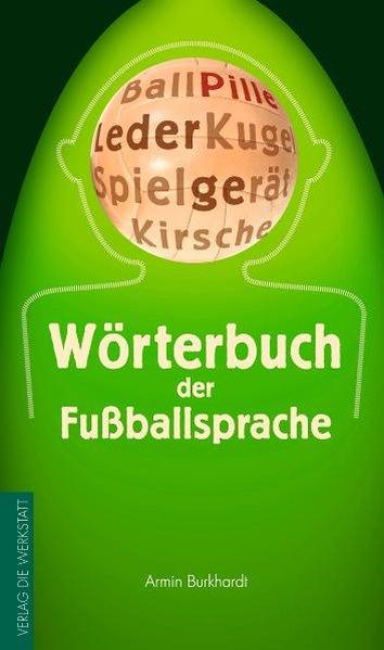 Wörterbuch der Fußballsprache als Buch