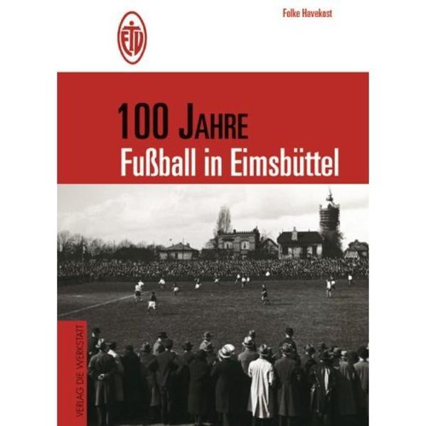100 Jahre Fußball in Eimsbüttel als Buch
