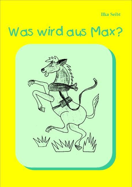 Was wird aus Max? als Buch