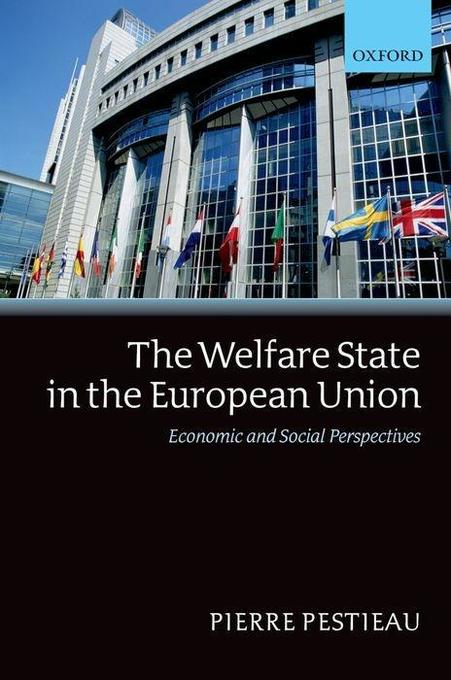 The Welfare State in the European Union: Economic and Social Perspectives als Buch