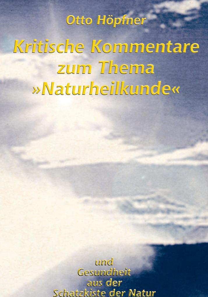 """Kritische Kommentare zum Thema """"Naturheilkunde"""" als Buch"""