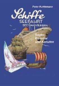 Schiffe, Seefahrt, Seemannsleben als Buch