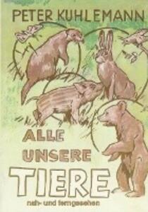 Alle unsere Tiere als Buch