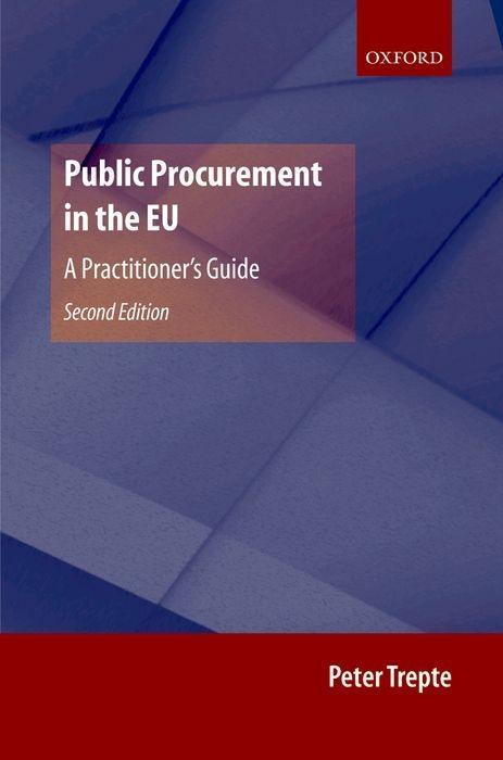 Public Procurement in the EU: A Practitioner's Guide als Buch