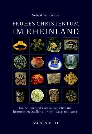 Frühes Christentum im Rheinland als Buch