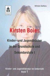 Kirsten Boies Kinder- und Jugendbücher in der Grundschule und Sekundarstufe I als Buch
