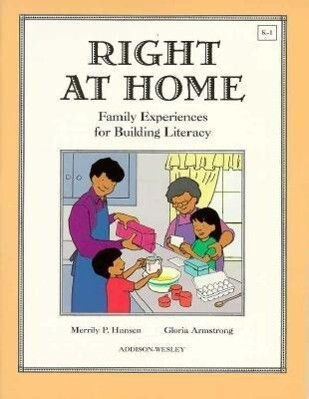 Right at Home: Family Experiences for Building Literacy als Taschenbuch