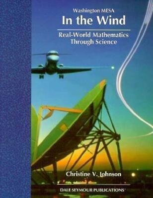 In the Wind: Real-World Mathematics Through Science als Taschenbuch