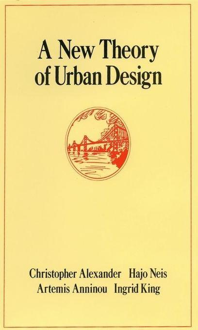 A New Theory of Urban Design als Buch