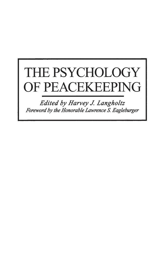 The Psychology of Peacekeeping als Buch