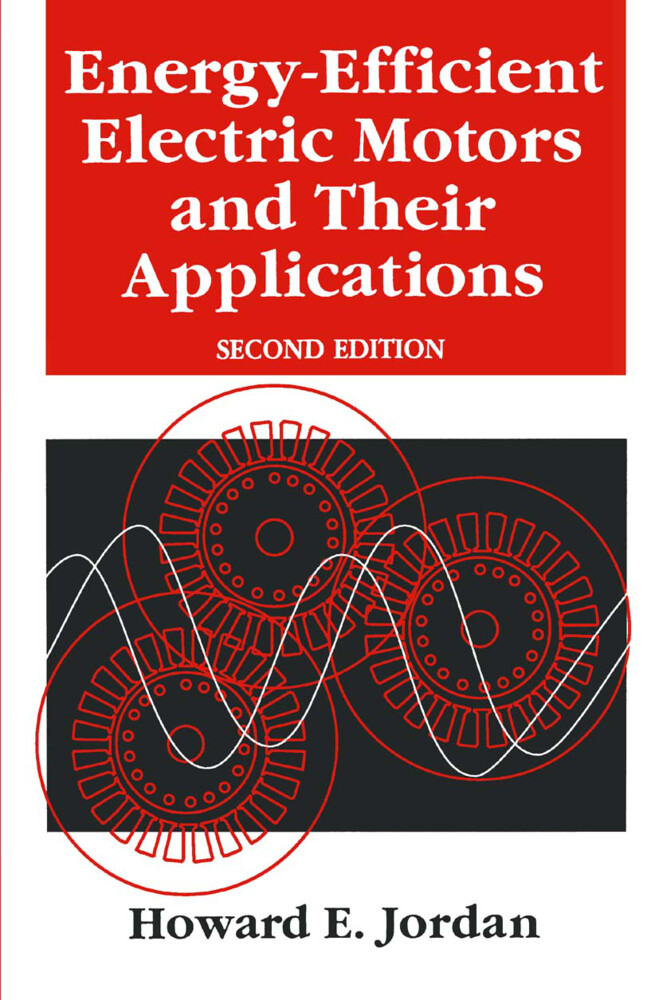Energy-Efficient Electric Motors and their Applications als Buch
