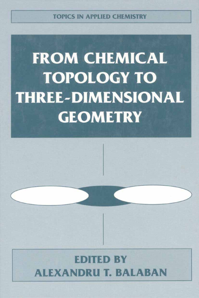 From Chemical Topology to Three-Dimensional Geometry als Buch