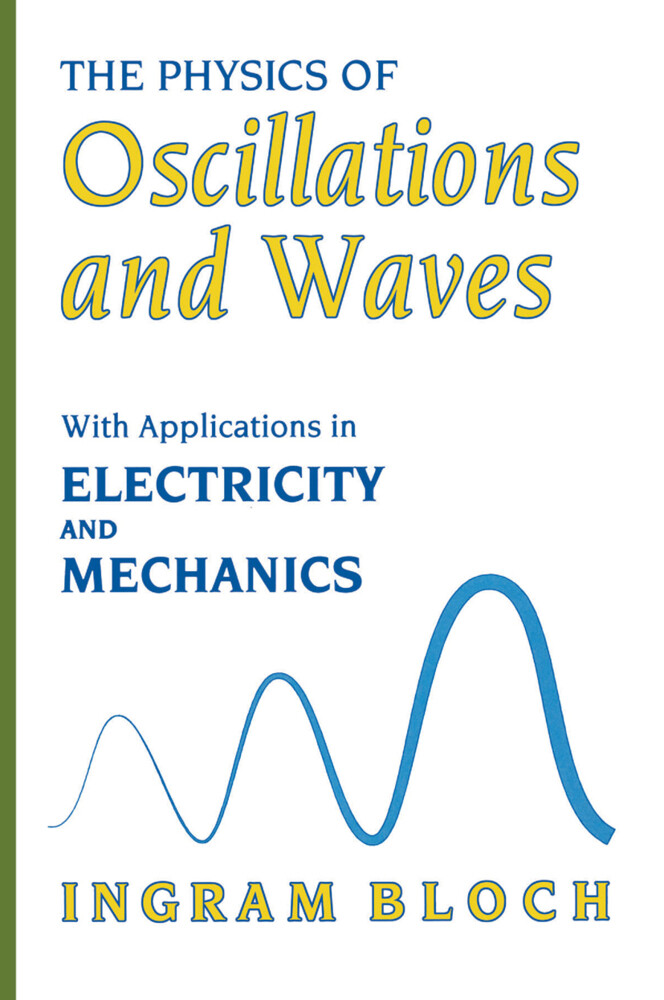 The Physics of Oscillations and Waves als Buch