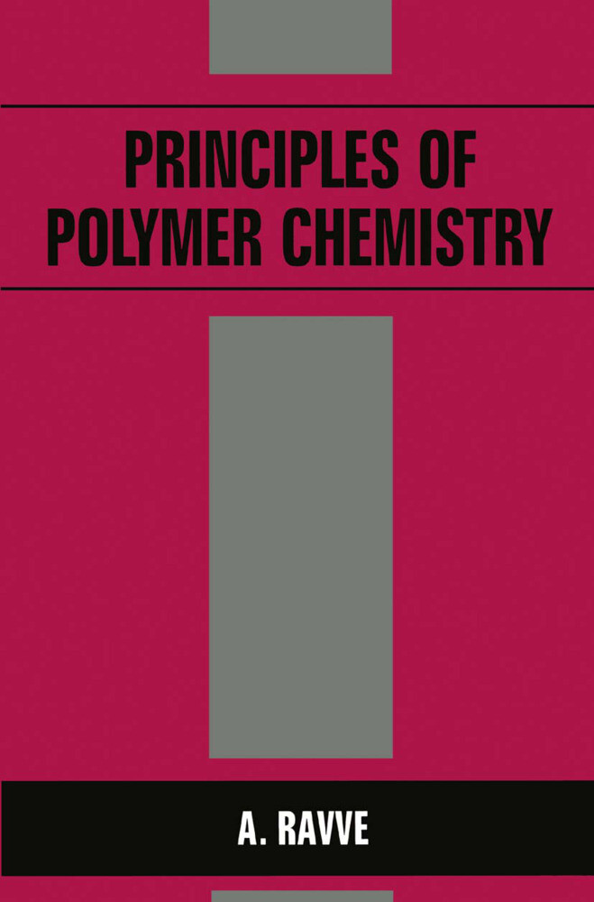 Principles of Polymer Chemistry als Buch