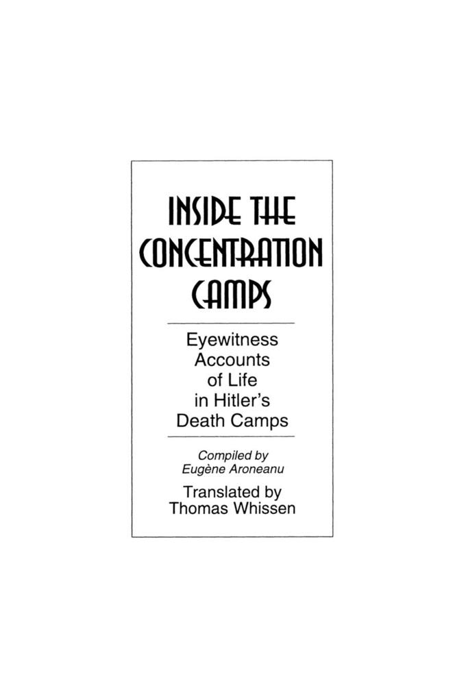 Inside the Concentration Camps: Eyewitness Accounts of Life in Hitler's Death Camps als Taschenbuch