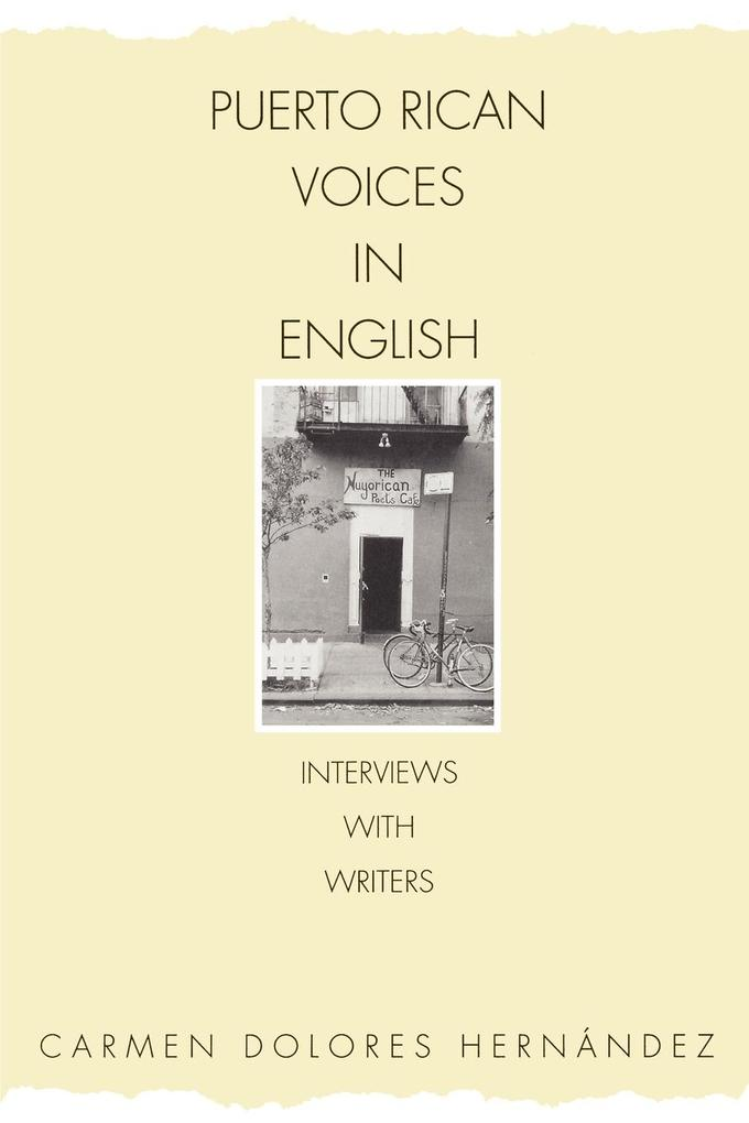 Puerto Rican Voices in English: Interviews with Writers als Taschenbuch