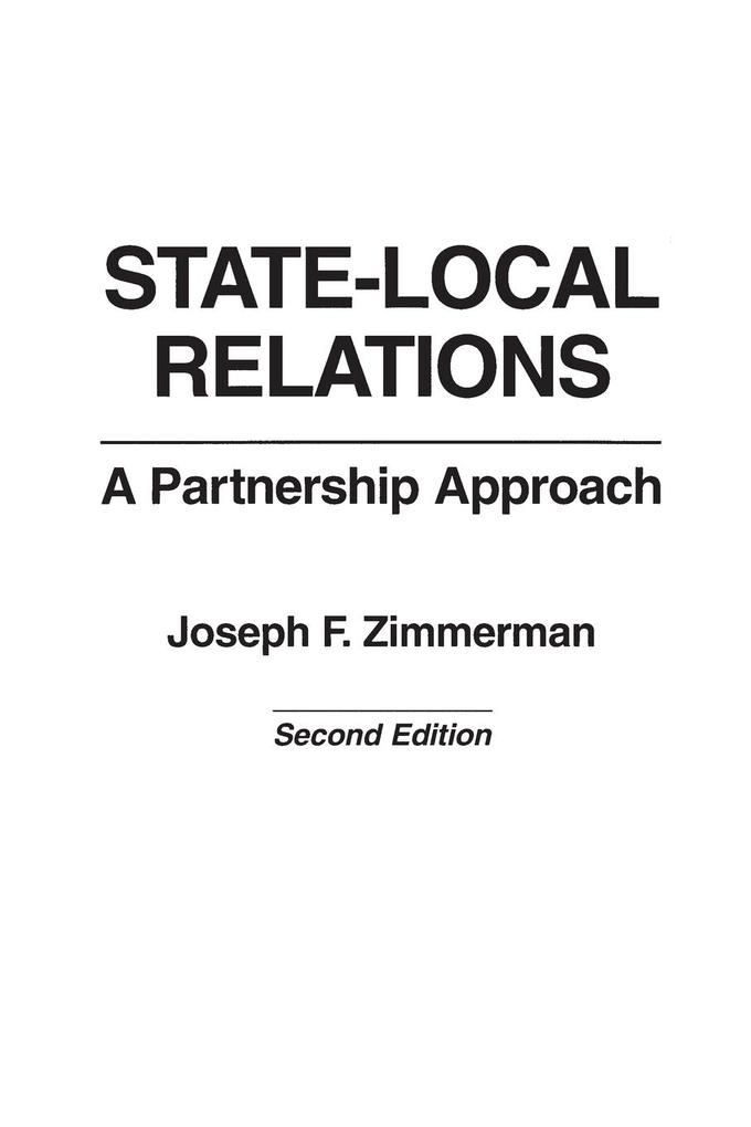 State-Local Relations: A Partnership Approach, 2nd Edition als Taschenbuch