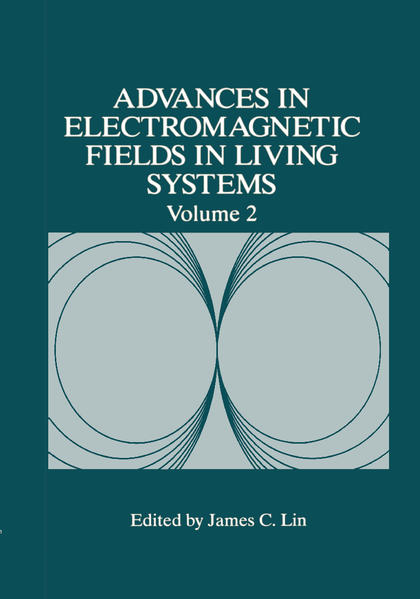 Advances in Electromagnetic Fields in Living Systems als Buch
