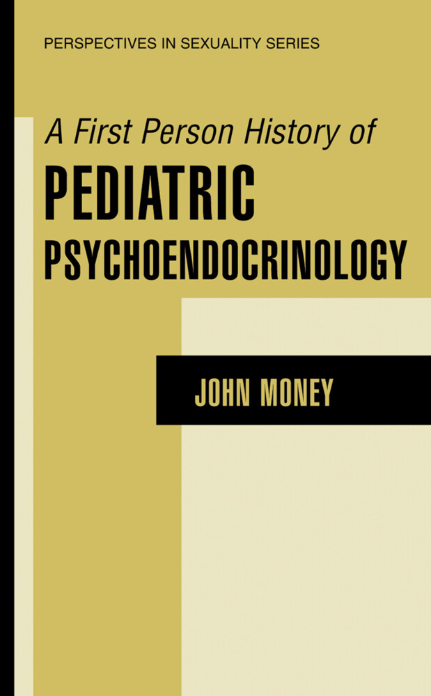 A First Person History of Pediatric Psychoendocrinology als Buch