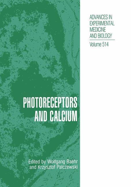 Photoreceptors and Calcium als Buch