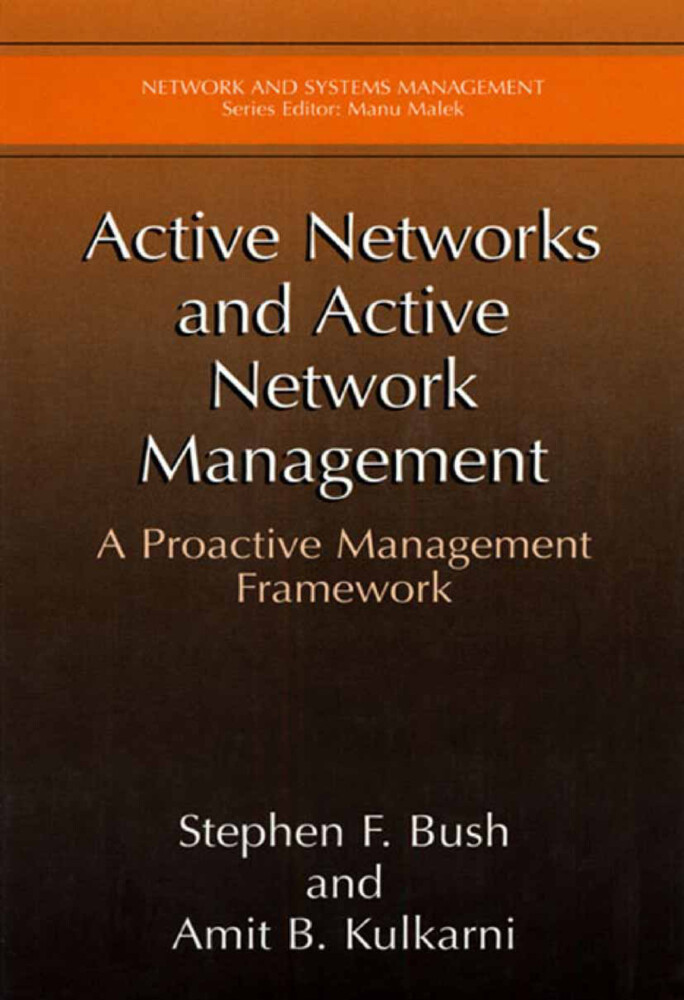 Active Networks and Active Network Management: A Proactive Management Framework als Buch