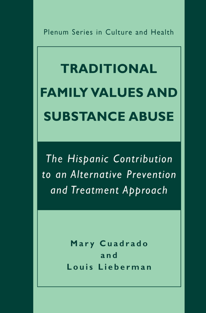 Traditional Family Values and Substance Abuse als Buch