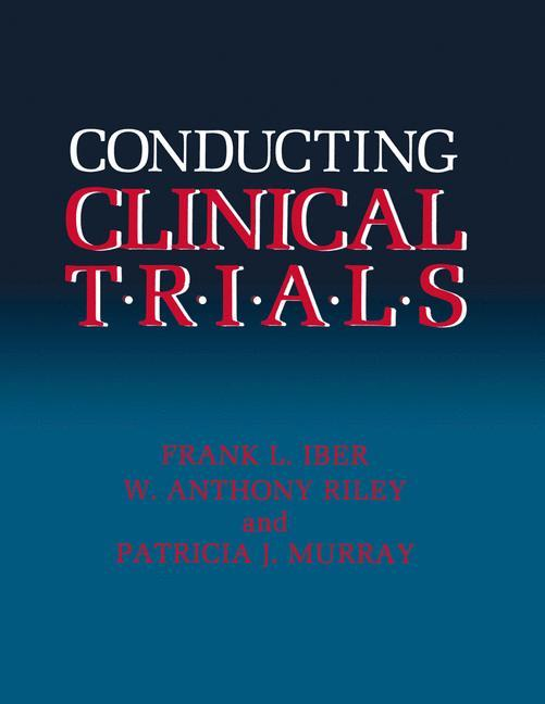 CONDUCTING CLINICAL TRIALS 198 als Buch