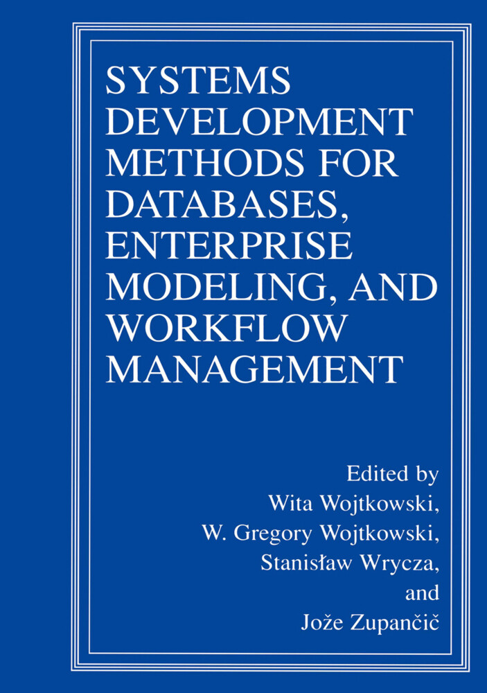 Systems Development Methods for Databases, Enterprise Modeling, and Workflow Management als Buch